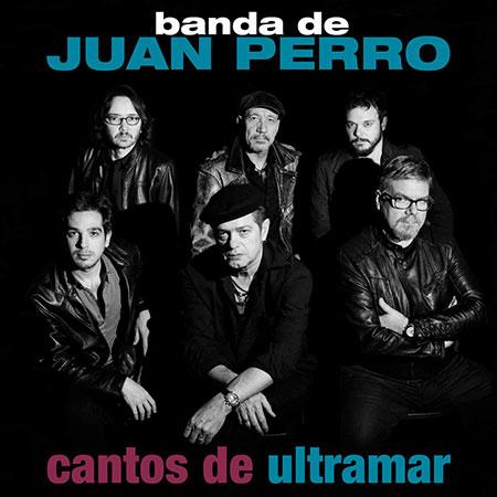 Portada del disco «Cantos de ultramar» de Juan Perro.