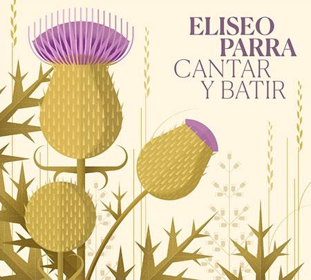 Portada del disco «Cantar y batir» de Eliseo Parra.
