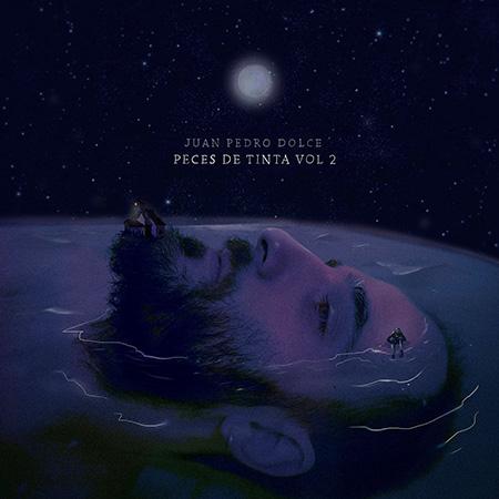 Portada del disco «Peces de Tinta, Vol 2» de Juan Pedro Dolce.
