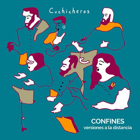 Portada del disco «Confines - Versiones a la distancia» de Cuchicheros.