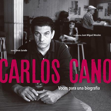 Portada del libro «Carlos Cano. Voces para una biografía» de Omar Jurado y Juan Miguel Morales.
