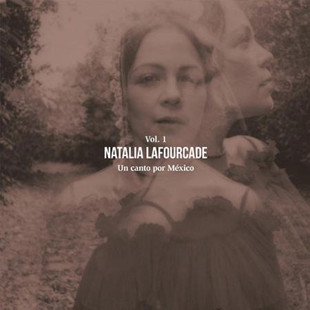 Un canto por México vol 1 [Natalia Lafourcade]