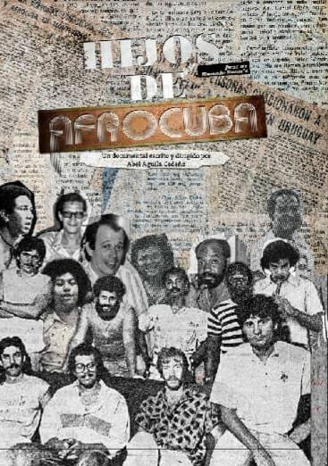 Nuevo documental redescubre a los «Hijos de Afrocuba».