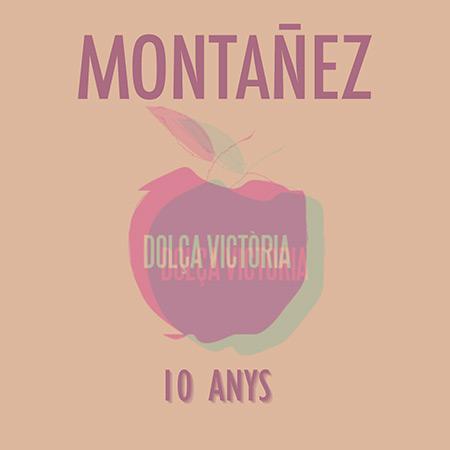 Portada del disco «Dolça Victòria. 10 anys» de Montañez.