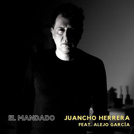 Portada del disco «El Mandado» de Juancho Herrera.