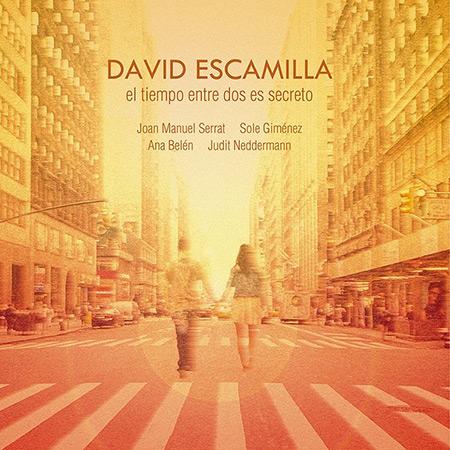 Portada del disco «El tiempo entre dos es secreto» de David Escamilla.
