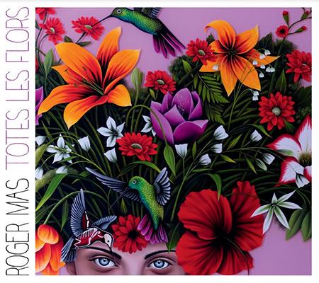 Portada del disco «Totes les flors» de Roger Mas.