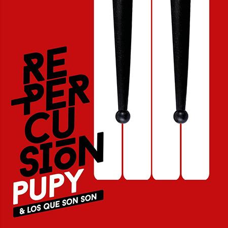 Portada del disco «Re-percusión» de Pupy y los que Son Son.