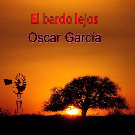 Portada del disco «El bardo lejos» de Óscar García.