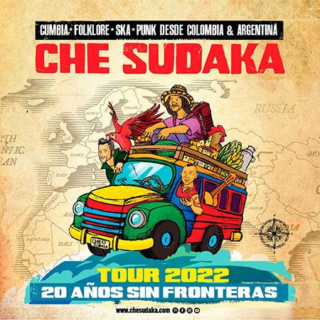 Gira 20 Años Sin Fronteras de Che Sudaka.