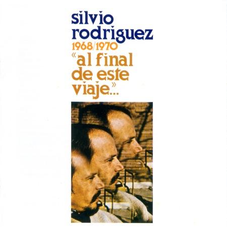 Al final de este viaje... (Silvio Rodríguez)