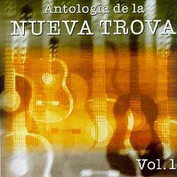 Antología de la Nueva Trova Vol. 1 (Obra colectiva) [1998]