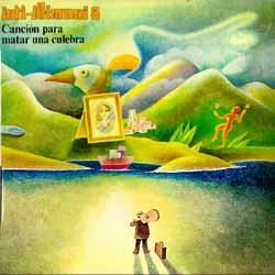 Canción para matar una culebra (Inti-Illimani) [1979]
