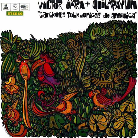 Canciones folklóricas de América (Quilapayún + Víctor Jara) [1968]