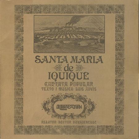Cantata Santa María de Iquique (Quilapayún + Héctor Duvauchelle) [1970]