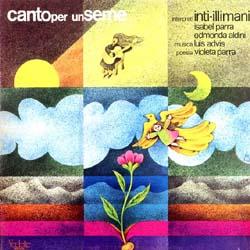 Canto per un seme (Inti-Illimani + Isabel Parra + Edmonda Aldini) [1978]