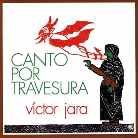 Canto por travesura (Víctor Jara)