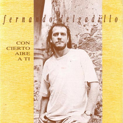 Con cierto aire a ti (Fernando Delgadillo)