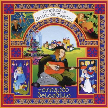 Crónicas de Bruno del Breñal (Fernando Delgadillo)