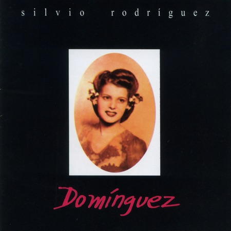 Domínguez (Silvio Rodríguez)