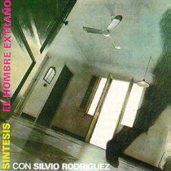 El hombre extraño (Silvio Rodríguez - Síntesis) [1992]