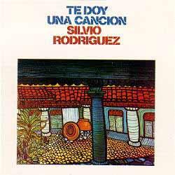 Te doy una canción (Silvio Rodríguez) [1975]
