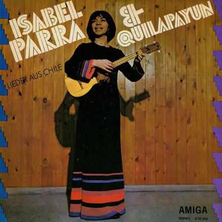 Lieder aus Chile (Isabel Parra + Quilapayún) [1972]