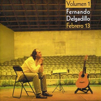 Febrero 13 (Volumen 1) (Fernando Delgadillo)