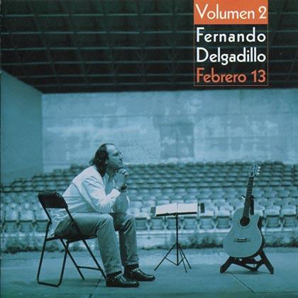 Febrero 13 (Volumen 2) (Fernando Delgadillo) [2000]