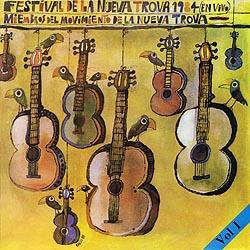 Festival de la Nueva Trova 1984 (En vivo), vol I (Obra colectiva) [1985]
