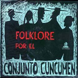 Folklore por el Conjunto Cuncumén (Cuncumén) [1961]
