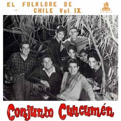 El folklore de Chile Vol. 9 (Cuncumén) [1962]