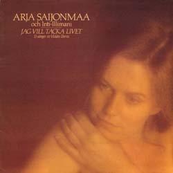 Gracias a la vida (Jag vill tacka livet) (Arja Saijonmaa + Inti-Illimani) [1980]