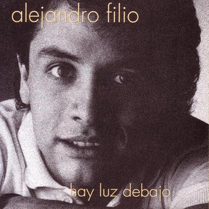 Hay luz debajo (Alejandro Filio)