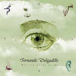 Hoy ten miedo de mí (Fernando Delgadillo)