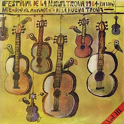 Festival de la Nueva Trova 1984 (En vivo), vol III (Obra colectiva)