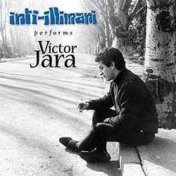 Inti-Illimani performs Víctor Jara (Inti-Illimani) [1999]
