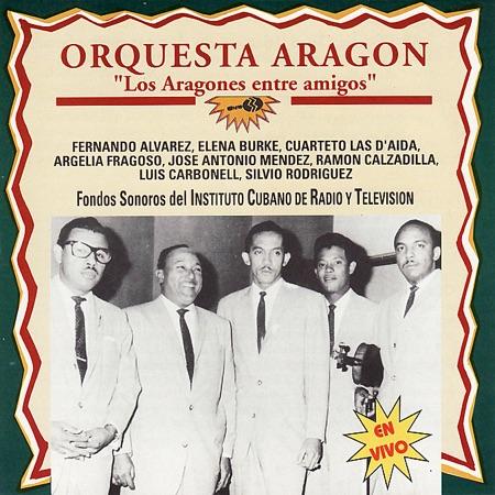 Los Aragones entre amigos (Orquesta Aragón) [1990]