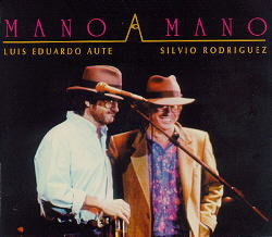 Mano a mano (Silvio Rodríguez - Luís Eduardo Aute) [1993]