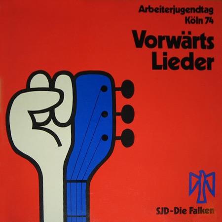 Arbeiterjugendtag Köln 74 - Vorwärts Lieder (Obra colectiva) [1974]