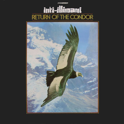 Return of the condor (Inti-Illimani)