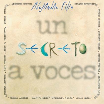 Un secreto a voces (Alejandro Filio)