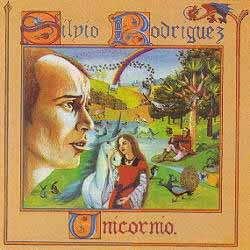 Unicornio (Silvio Rodríguez) [1982]