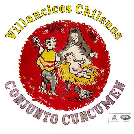 Villancicos Chilenos (Cuncumén) [1959]