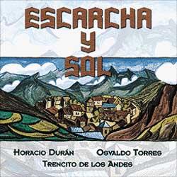 Escarcha y sol (Horacio Durán - Osvaldo Torres - Trenecito de los Andes)