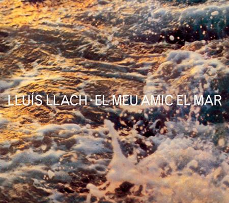 El meu amic el mar (Lluís Llach)