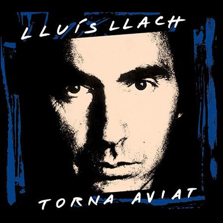 Torna aviat (Lluís Llach) [1991]