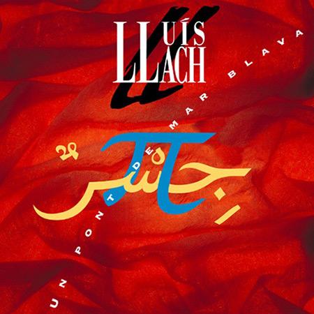 Un pont de mar blava (Lluís Llach) [1993]