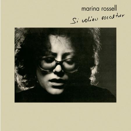 Si volíeu escoltar (Marina Rossell) [1977]