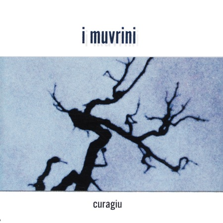 Curagiu (I Muvrini) [1995]